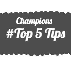 top 5 tips